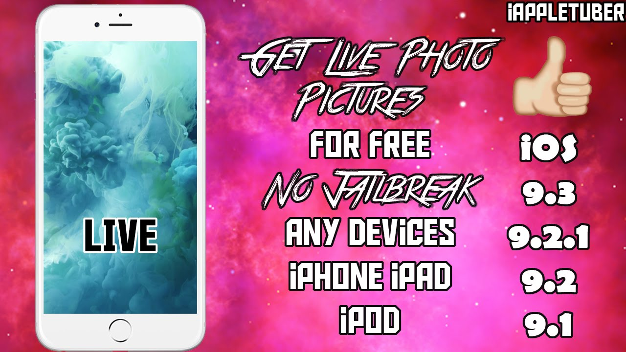 Get Live Photo For Free Without Jailbreak on iPhone/iPad/iPod Running iOS 9.1-9.2-9.2.1-9.3.2 ...