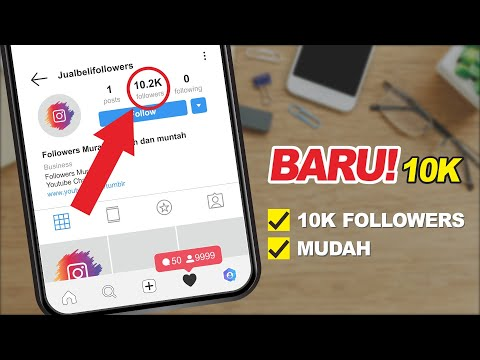 REAL! CARA MENAMBAH FOLLOWER INSTAGRAM 10K