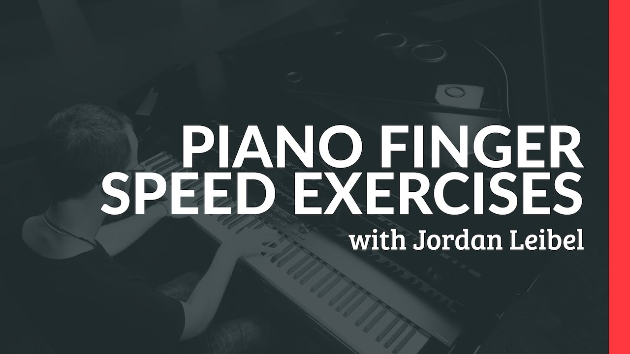 Piano Finger Speed Exercises - Piano Lessons (Pianote)