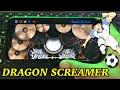 DRAGON SCREAMER OST CAPTAIN TSUBASA | REAL DRUM COVER