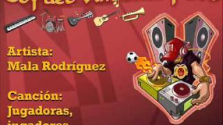 Mala Rodríguez - Jugadoras, jugadores