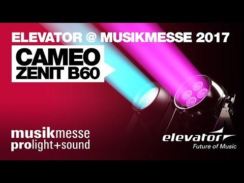 Elevator@ Musikmesse 2017 - Cameo Zenit B60
