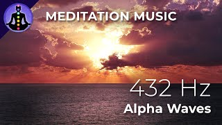 🌈 Piano Meditation Music with Alpha Waves, Good Vibes - 2 Hours 432 Hz