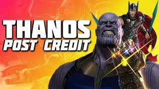 Thor Ragnarok Post Credit Scene - Thanos & Avengers Infinity War Set Up