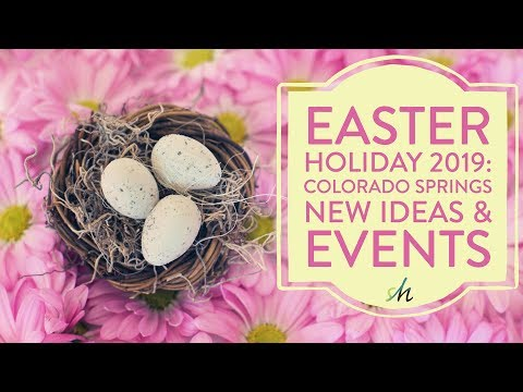Things to do for Easter in Colorado Springs: 🐇 💐 New Ideas for 2019