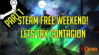 Steam free weekend - Contagion Part 1