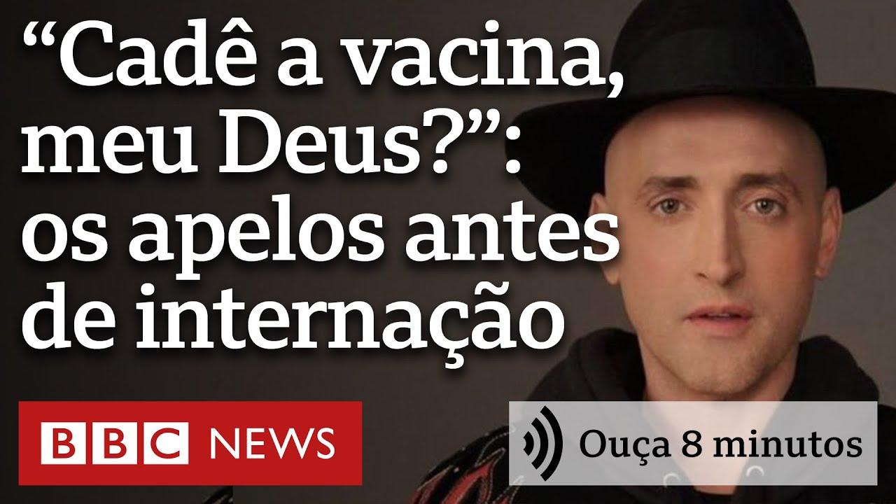 """""""Cadê a vacina, meu Deus?"""": os apelos de Paulo Gustavo antes de ser internado   Ouça 8 minutos"""