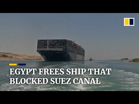 Egypt releases container ship that blocked Suez Canal for nearly a week following deal with owner