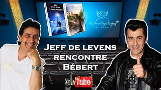 Jeff de Levens rencontre Bébert