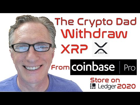 How To Withdraw XRP Ripple From Coinbase Pro To Your Own Ledger Nano X Hardware Wallet