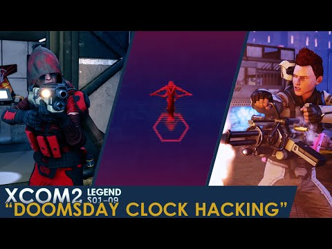 "XCOM 2 Legend Let's Play S01 » Ep. 09: ""Doomsday Clock Hacking"""