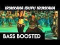 Irukkana idupu irukkana  bass boosted  extra bass  nanban songs