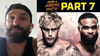 MMA Pros Pick ✅ Jake Paul vs. Tyron Woodley ? Part 7
