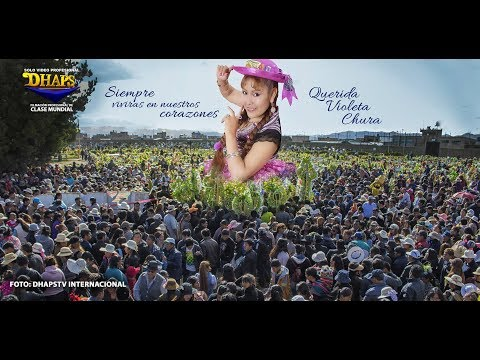 Violeta Chura♫ULTIMO ADIOS♫Descansa por la eternidad en Juliaca™Studios DHAPStv●15.04.2017