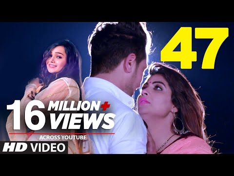 "Official Video Song ""47"" Miss Sweety, Sonika Singh 