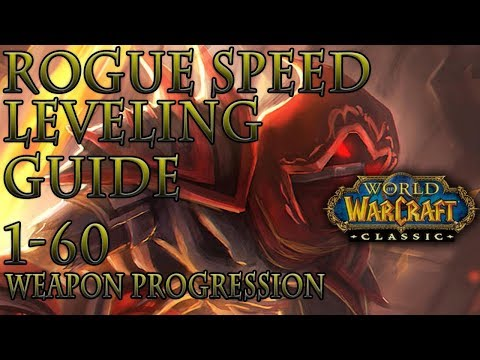 Classic WoW: Rogue Speed Leveling Guide | Weapon Progression | Talents | Macros | Add-ons