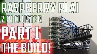 Raspberry Pi Cluster Super Computer AI - Part 1 - The Build