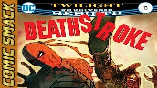 Deathstroke #13 Comic Smack