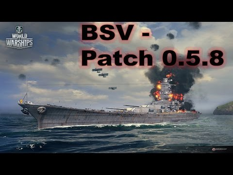 BSV - World of Warships - Patch 0.5.8 notes
