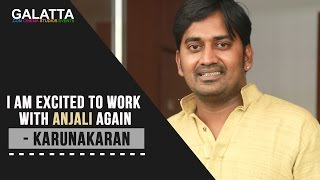 I am excited to work with Anjali again - Karunakaran