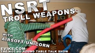 """Airsoft """"not So Round Table"""" Ep. 52 - Troll Weapons! - Evike Tv"""