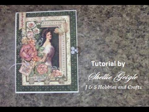 MINI ALBUM TUTORIAL PART 1 GRAPHIC 45 PORTRAIT OF A LADY SHELLIE GEIGLE JS HOBBIES AND CRAFTS