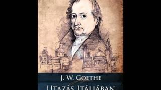 Info Rádió Könyvklub: J. W. Goethe: Utazás Itáliában (Tarandus Kiadó) Thumbnail