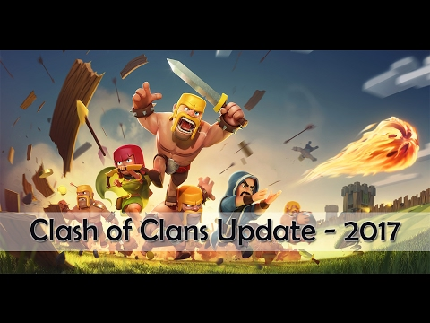 CLASH OF CLANS  UPDATE 2017 - OLD GAME VS NEW GAME