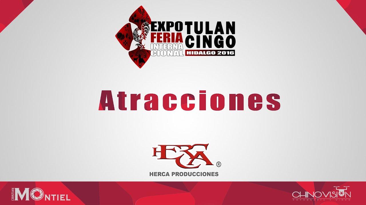 Atracciones de la Expo Feria Internacional Tulancingo 2016