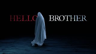 HELLO BROTHER - A Horror Short Film