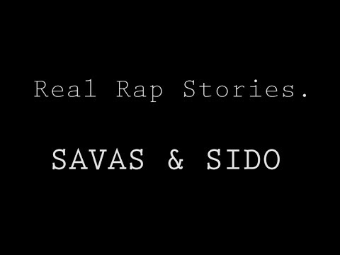 Savas & Sido: Partys, Randale, intrigante Rapper (Real Rap Stories) | rap.de