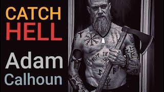 CATCH HELL - Adam Calhoun ft. Katy Noel