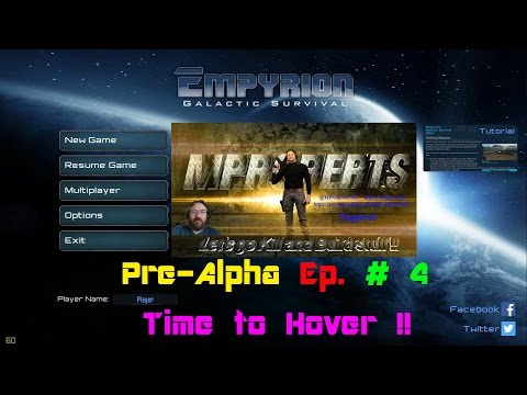 Empyrion Galactic Survival - Ep. 4 - Time to Hover !