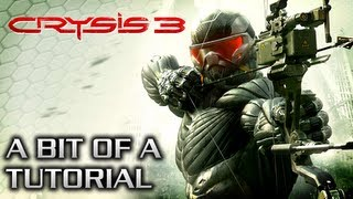 Crysis 3 Walkthrough - Tutorial [Xbox 360 / PS3 / PC]