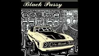 Download Black Pussy - On Blonde (Full Album) MP3 song and Music Video