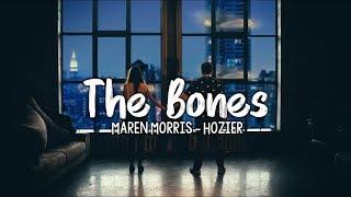 Gambar cover Maren Morris . Hozier - The Bones ( Lyrics )