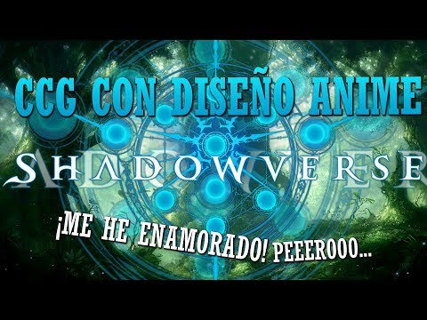 ¿TE GUSTAN LOS CCG F2P Y EL MANGA/ANIME?   Shadowverse