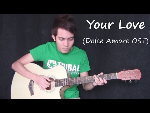 Your Love - Dolce Amore OST - Juris (fingerstyle guitar cover + tabs)