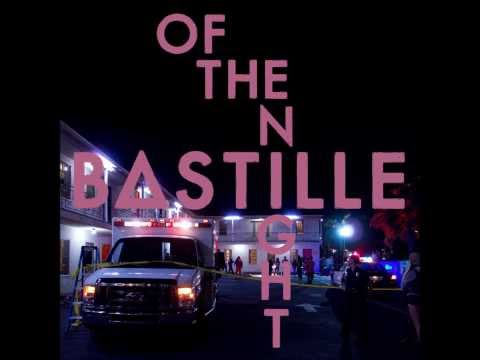 Bastille - Of the night (audio)
