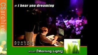 Ananda Project  [Morning Light] Live @ GRAND cafe  2003