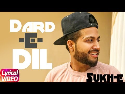 Dard E Dil | Lyrical Video | Musahib Ft Sukhe Muzical Doctorz | Latest Punjabi Song 2018