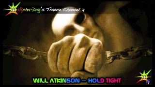 [ASOT 554] Will Atkinson - Hold Tight [Night Vision Rec.] ★