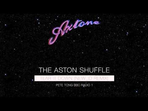 The Aston Shuffle - Tear It Down (NEW_ID Remix) (Pete Tong BBC Radio 1 Play)