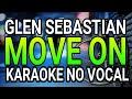 Karaoke No Vocal •||• Move On_Glenn Sebastian