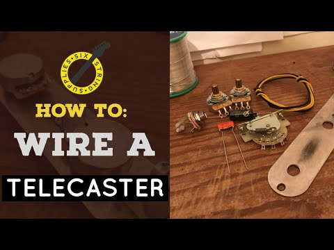 How to Wire a Telecaster