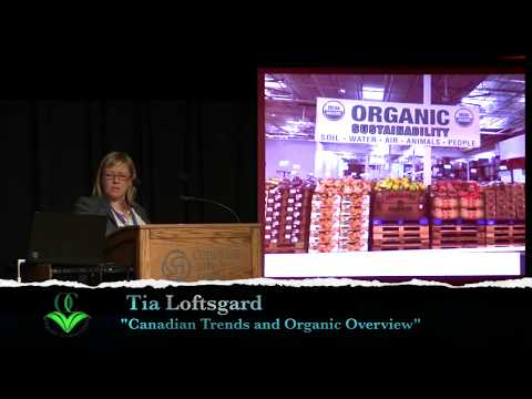 """Tia Loftsgard -  """"Canadian Trends and Organic Overview"""""""