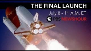Final Launch of Space Shuttle Atlantis