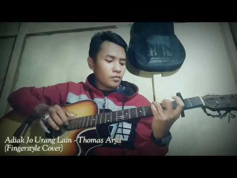 Adiak Jo Urang Lain - Thomas Arya (Fingerstyle Cover)