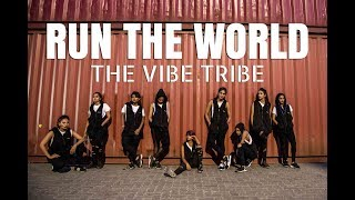 Run The World (Girls) - Beyonce | Dance Choreography | The Vibe Tribe