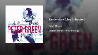 Sandy Mary (Live in Boston)
